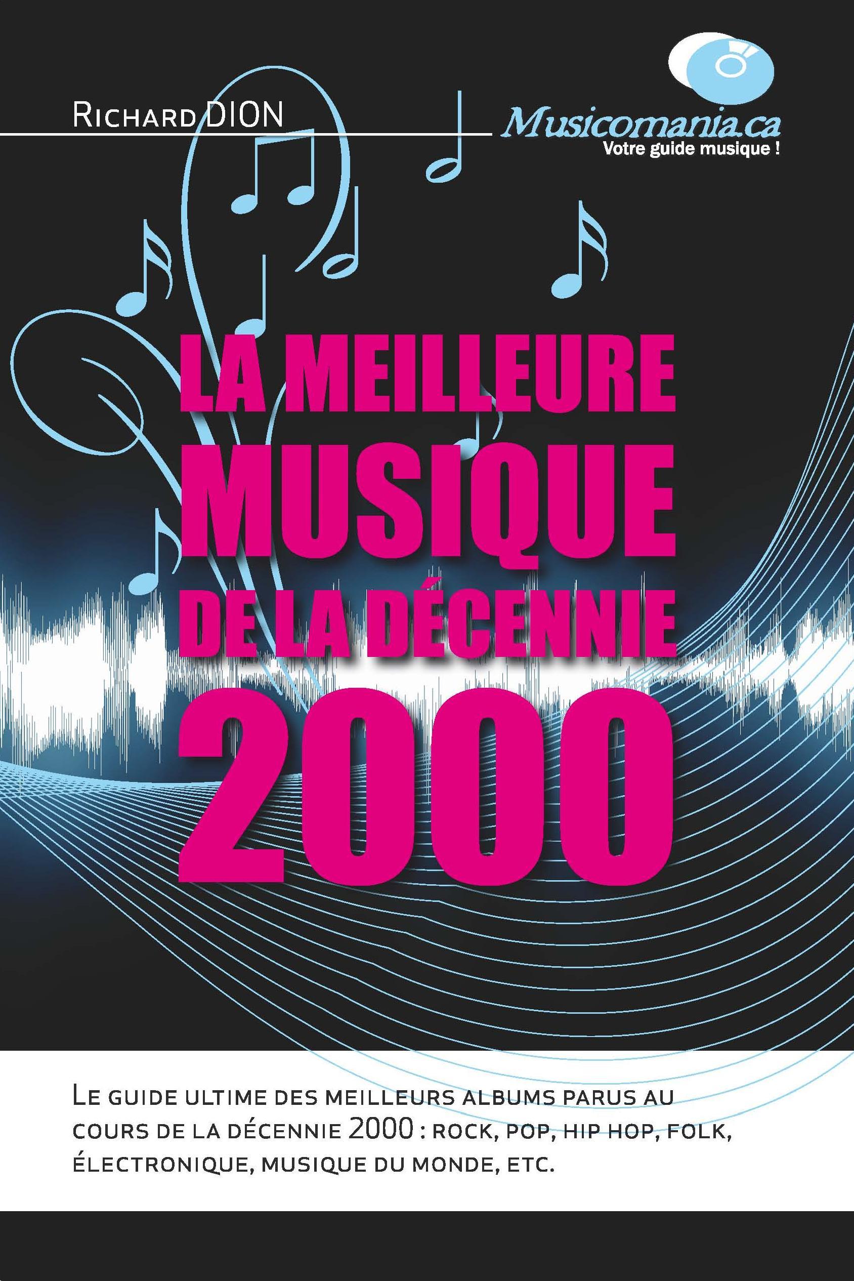 La meilleure musique de la décennie 2000