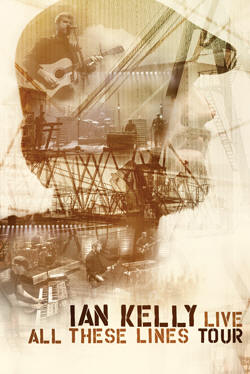 Ian Kelly – Live: All These Lines Tour (DVD)